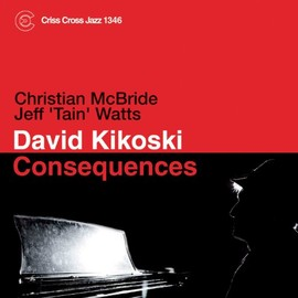 DAVID KIKOSKI - CONSEQUENCES