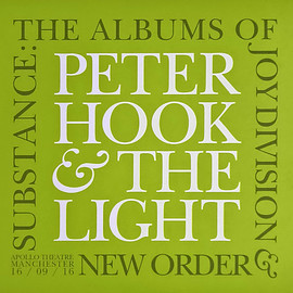 Peter Hook & The Light - Substance: The Albums Of Joy Division & New Order (Apollo Theatre Manchester 16 / 09 / 16)