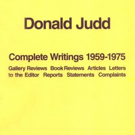 Donald Judd - The Complete Writings 1959-1975