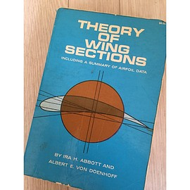IRA H. ABBOTT AND ALBERT E. VON DOENHOFF - 「THEORY OF WING SECTIONS including a summary of airfoil data」