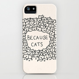 Society6 - Because cats iPhone & iPod Case