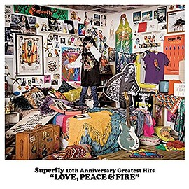 Superfly - Superfly 10th Anniversary Greatest Hits『LOVE, PEACE & FIRE』