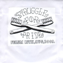 struggle for pride - STRUGGLE FOR PRIDE / FELEM 15TH,AUG,2009
