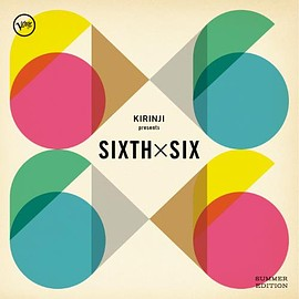 V.A. - KIRINJI presents SIXTH x SIX -SUMMER EDITION-