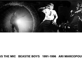 Ari Marcopolous - Pass the Mic: Beastie Boys, 1991-1996