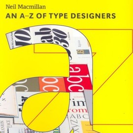 Neil Macmillan - An A—Z of Type Designers
