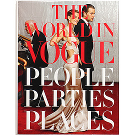 Alexandra Kotur (編集) - The World in Vogue: People, Parties, Places ザ・ワールド・イン・ヴォーグ