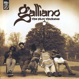 Galliano - Plot Thickens
