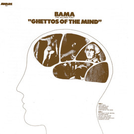 Bama The Village Poet - Ghettos Of The Mind