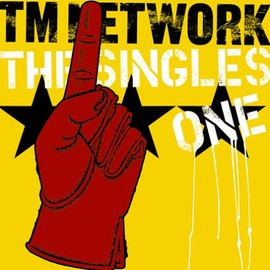 TM NETWORK - THE SINGLES 1