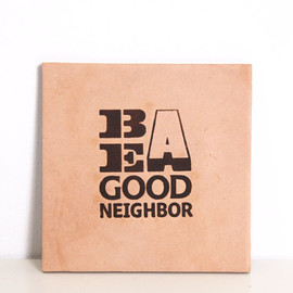 Landscape Products  - Be A Good Neighborのオリジナルコースター