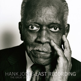 Hank Jones - LAST RECORDING