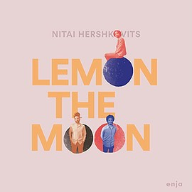 Nitai Hershkovits - Lemon the Moon