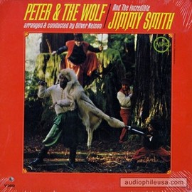 Jimmy Smith with Oliver Nelson - Peter & The Wolf / Jimmy Smith with Oliver Nelson