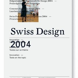 Bundesamt Fur Kultur, Renate Menzi, F]r Kultur Bundesamt - Swiss Design 2004: Innovation