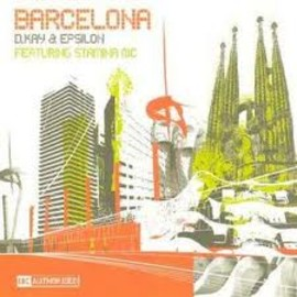 D KAY & EPSILON FT. STAMINA MC - BARCELONA / BC AUTHORISED