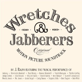 V.A. - Wretches & Jabberers Soundtrack By J. Ralph Featuring Various Artists