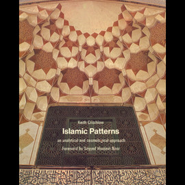 Keith Critchlow - Islamic Patterns