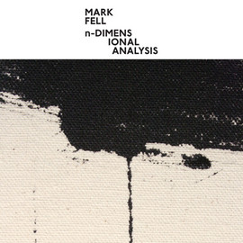 Mark Fell - n-Dimensional Analysis