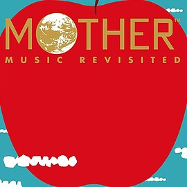 鈴木慶一 - MOTHER MUSIC REVISITED