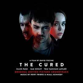 Rory Friers, Niall Kennedy - The Cured: Original Motion Picture Soundtrack