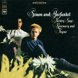 Simon & Garfunkel - Parsley Sage Rosemary and Thyme