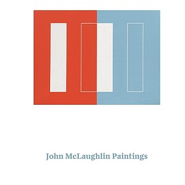 john mclaughlin - John McLaughlin Paintings: Total Abstraction