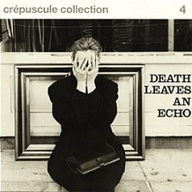various - Crépuscule Collection 4 - Death Leaves An Echo