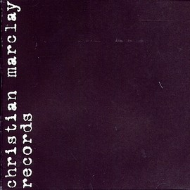 Christian Marclay - Records 1981-1989