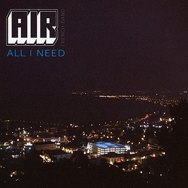 AIR - ALL I NEED/KELLY WATCH THE STARS!