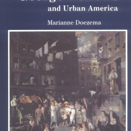Ms. Marianne Doezema - George Bellows and Urban America