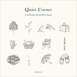 V.A. - Quiet Corner – a collection of sensitive music