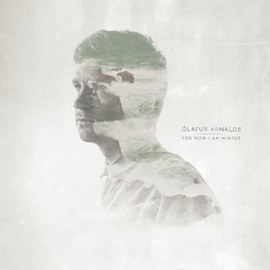 Olafur Arnalds - For Now I Am Winter