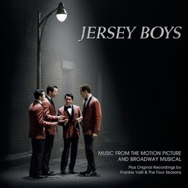 Various Artists - Jersey Boys: Music From The Motion Picture And Broadway Musical