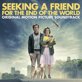 Various Artists - Seeking A Friend For The End Of The World: Original Motion Picture Soundtrack