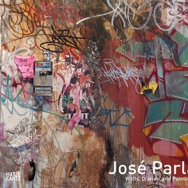 Jose Parla - Walls, Diaries and Paintings
