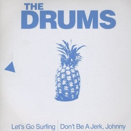the drums - Lets Go Surfing [7 inch Analog]