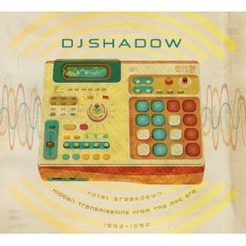 DJ Shadow - Total Breakdown