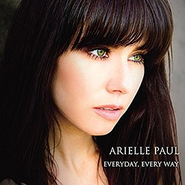 Arielle Paul - EVERYDAY,EVERY WAY Single