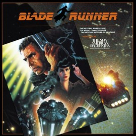 The New American Orchestra - Blade Runner: Orchestral Adaptation Of Music Composed For The Motion Picture By Vangelis