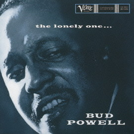 Bud Powell - The Lonely One
