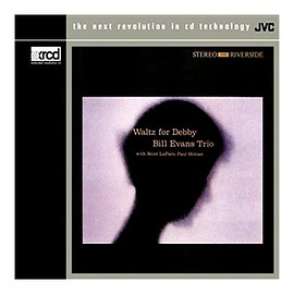 Bill Evans Trio - Bill Evans Waltz for Debby, XRCD