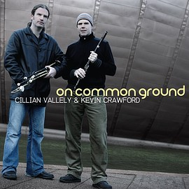 Cillian Vallely & Kevin Crawford - On Common Ground