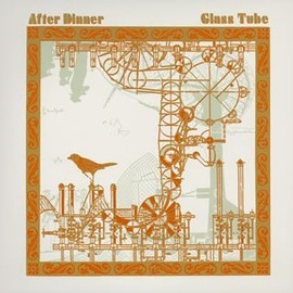 After Dinner - Glass Tube
