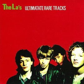 The La's - Ultimate Rare Tracks