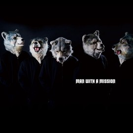 MAN WITH A MISSION - MAN WITH A MISSION