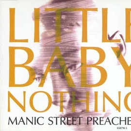Manic Street Preachers - Little Baby Nothing EP.