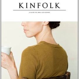 Kinfolk Magazine - Kinfolk, Volume Two
