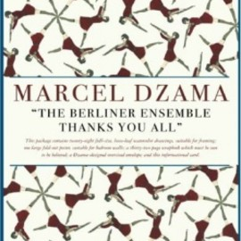 Marcel Dzama - The Berliner Ensemble Thanks You All