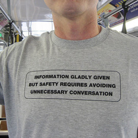 MUNI - Information Gladly Given, But Safety Requires Avoiding Unnecessary Conversation